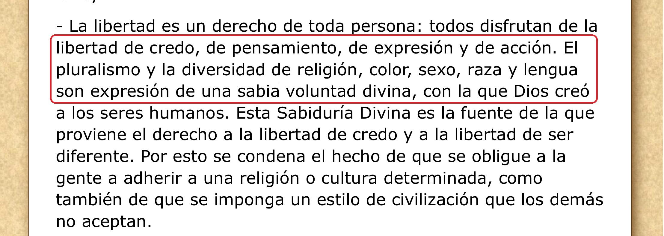 Herejía dentro de la Declaración de Abu Dabi: El pluralismo y la diversidad de religión, color, sexo, raza y lengua son expresión de una sabia voluntad divina, con la que Dios creó a los seres humanos
