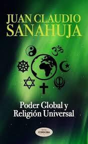 «el gran movimiento de apostasía, organizado en todos los países, para el establecimiento de una Iglesia universal que no tendrá ni dogmas, ni regla para el espíritu ni freno para las pasiones»