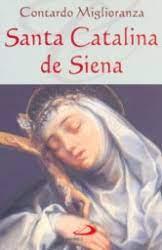 Santa Catalina de Siena había convertido con su caridad a una pecadora llamada Palmerina, quien murió y fue al Purgatorio. La santa trabajó incansablemente hasta que logró su liberación.